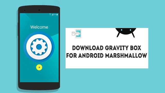 download-garvitybox-for-marshmallow