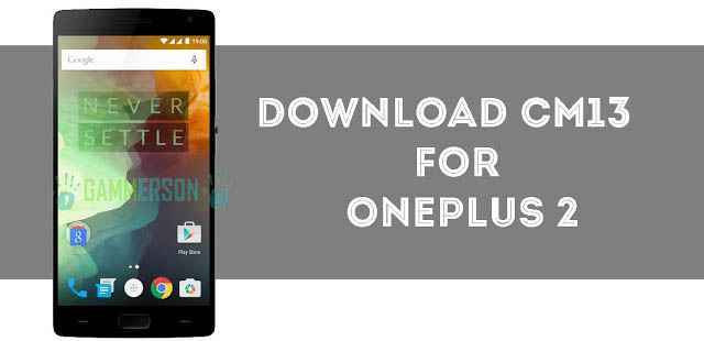 download-and-install-official-cm13-rom-for-oneplus-2