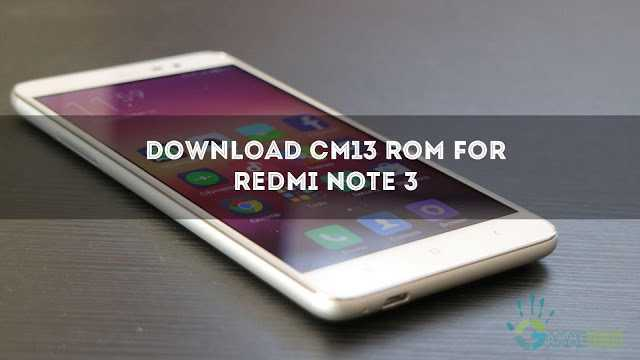 download-cm13-for-redmi-note-3