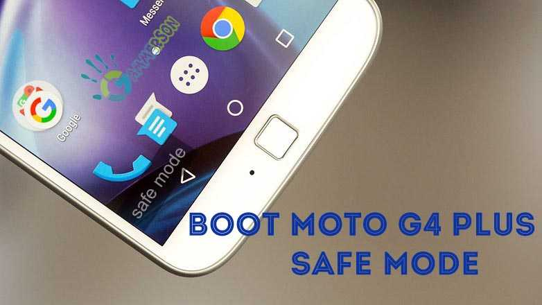 boot-moto-g4-plus-in-safemode.jpg