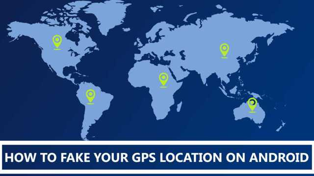 Fake-Your-GPS-Location-On Android