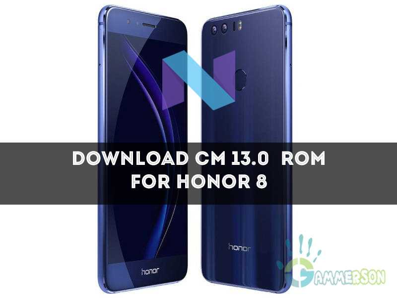 Download Cm 13.0 rom for Honor 8
