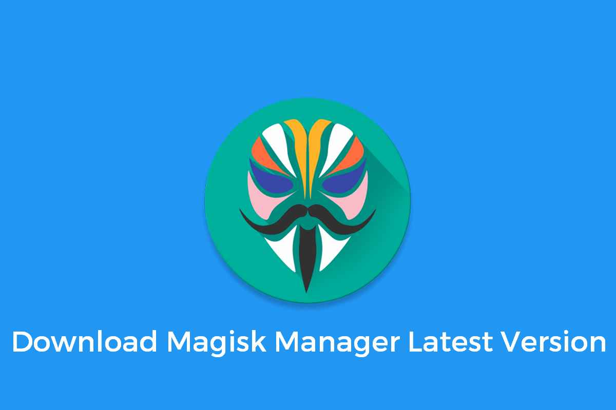 Latest Magisk Manager Apk