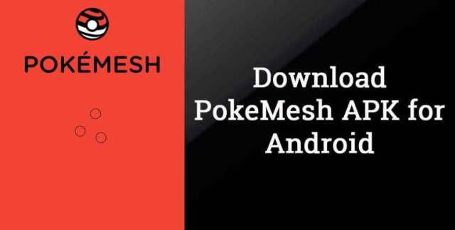 Download Pokemesh Apk For Android