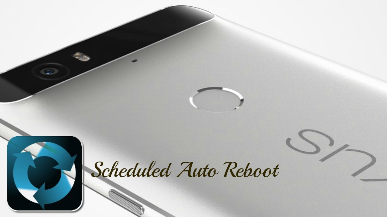 How To Schedule An Auto Reboot On Android