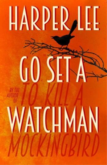 Go Set a Watchman, di Harper Lee