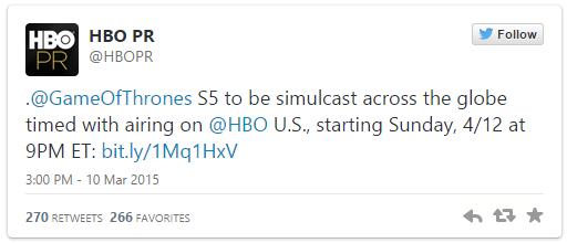 """L'annuncio di HBO su Twitter: """"La quinta stagione di Game of Thrones sarà trasmessa in tutto il mondo in contemporanea con gli Stati Uniti, a partire dal 12 aprile alle 9 ET"""