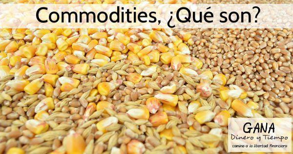 Commodities ¿Qué son?