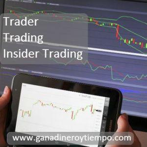 Trader, Trading, Insider Trading