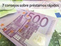 7 consejos sobre préstamos rápidos