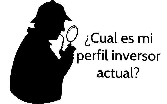 Identifica tu perfil inversor actual