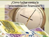 """¿Cómo luchar contra la """"procrastinación financiera""""?"""
