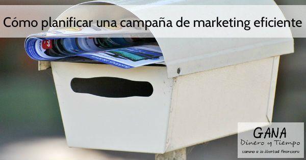 Cómo planificar una campaña de marketing eficiente