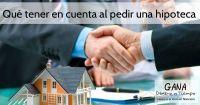 Qué tener en cuenta al pedir una hipoteca
