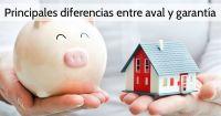 Principales diferencias entre aval y garantía