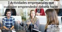 7 Actividades empresariales que cualquier emprendedor debería hacer
