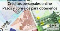 Créditos personales online. Pasos y consejos para obtenerlos