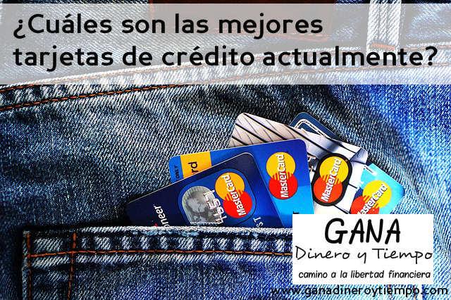 Cuáles son las mejores tarjetas de crédito actualmente