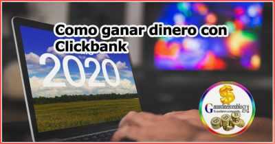 Como ganar dinero con Clickbank en 2020