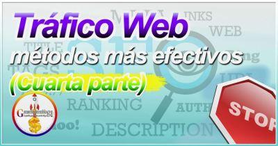 Los métodos más efectivos para llevar tráfico a tu web a tu sitio (4) [Enlaces]