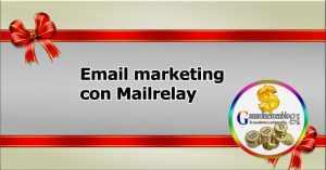 Email marketing con Mailrelay una opción de lo más interesante