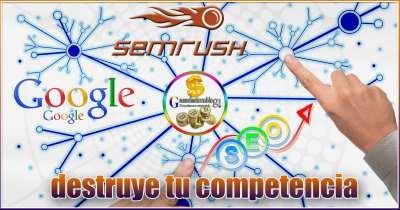 Semrush herramienta de análisis SEO y destruye tu competencia