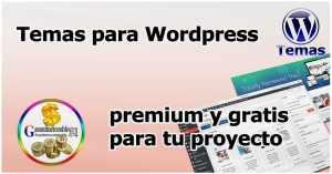 Temas para WordPress Profesionales, gratis y de pago que te recomiendo