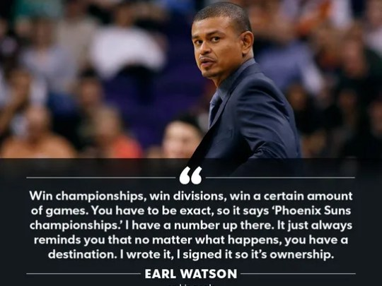Suns coach Earl Watson has some clearly defined goals