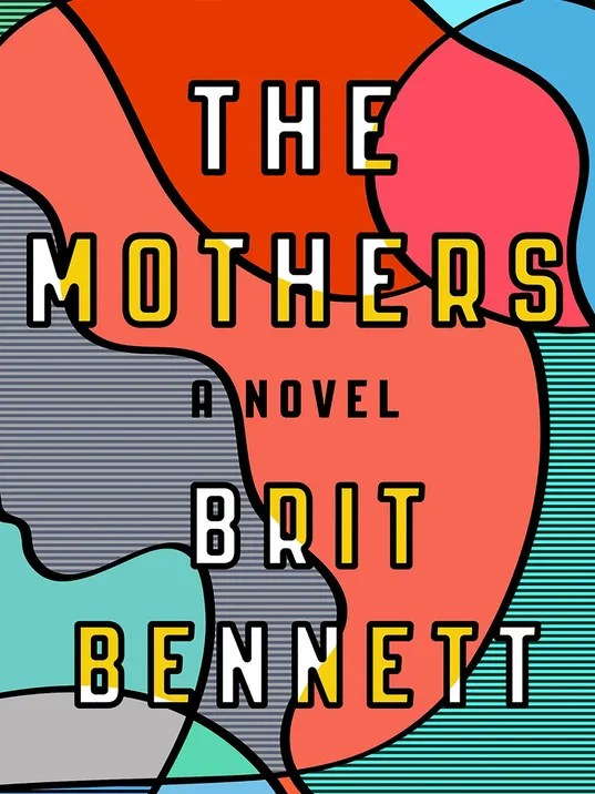 636130831164143835-High-Res-THE-MOTHERS-by-Brit-Bennett.jpg