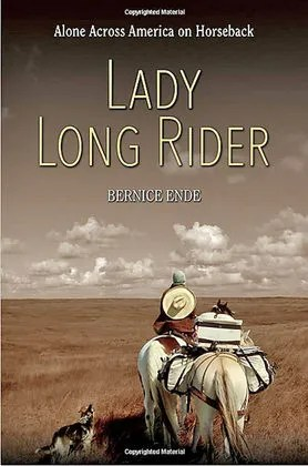 """Lady Long Rider"" by Bernice Ende"
