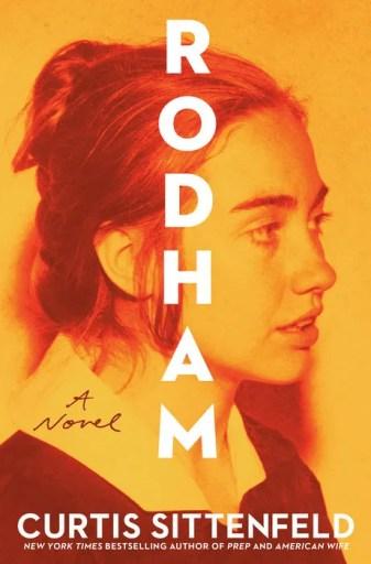 Rodham. A Novel, por Curtis Sittenfeld, una novela sobre Hillary Clinton.