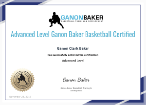 Advanced Level Ganon Baker Basketball Certification