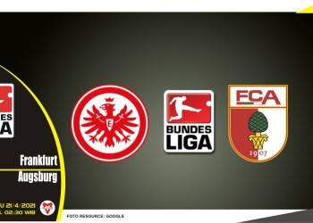 Prediksi Liga Jerman: Eintracht Frankfurt vs Augsburg - 21 April 2021