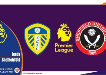 Prediksi Liga Inggris: Leeds United vs Sheffield United - 3 April 2021