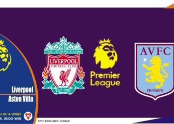 Prediksi Liga Inggris Liverpool vs Aston Villa - 10 April 2021