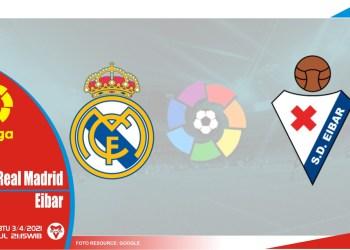 Prediksi Liga Spanyol: Real Madrid vs Eibar – 3 April 2021
