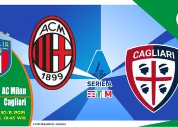 Prediksi AC Milan vs Cagliari - Liga Italia 30 Agustus 2021