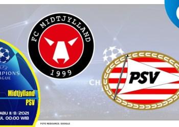 Prediksi Midtjylland vs PSV Eindhoven - Liga Champions 11 Agustus 2021