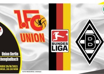 Prediksi Union Berlin vs Monchengladbach - Liga Jerman 29 Agustus 2021