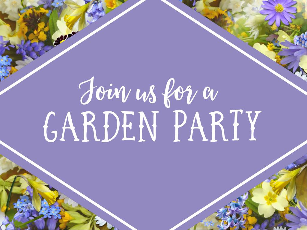 You're Invited to a Garden Party