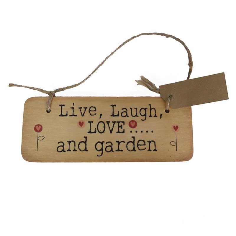 live laugh love and garden wooden sign