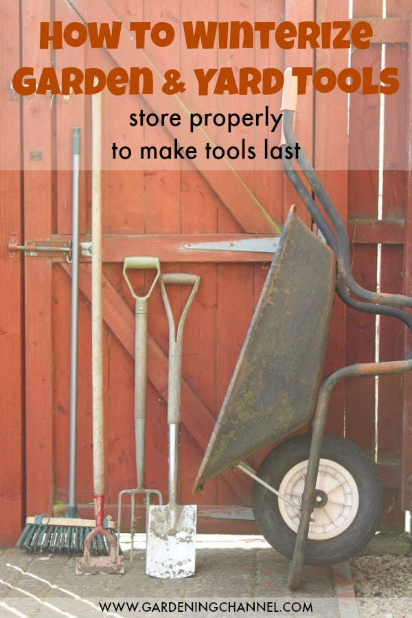 gardening tools stored against fence with text overlay how to winterize garden and yard tools store properly to make tools last