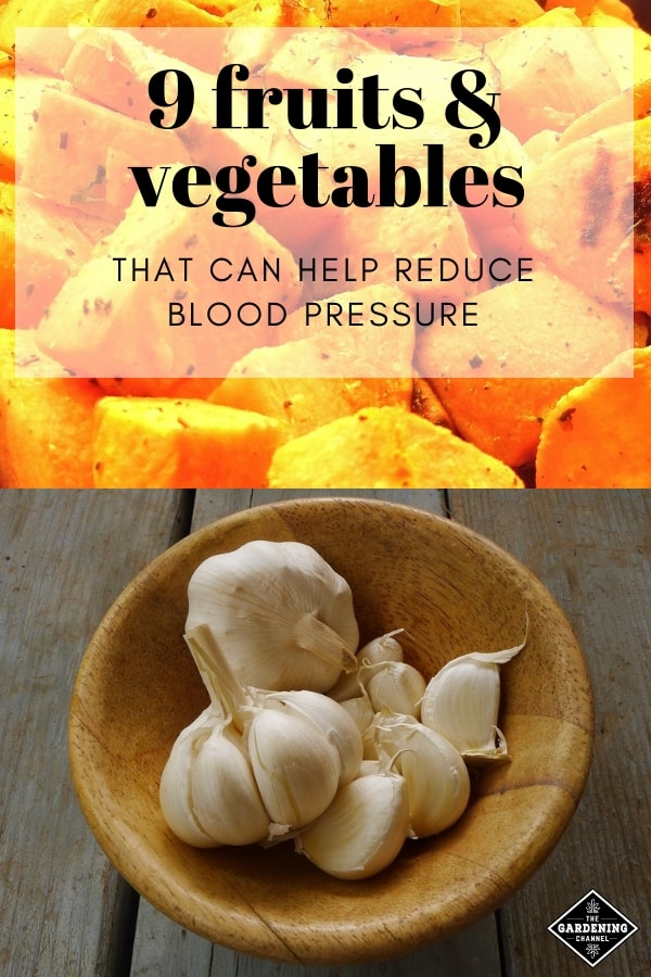 roasted sweet potatoes and bowl of garlic with text overlay nine fruits and vegetables that can help lower blood pressure