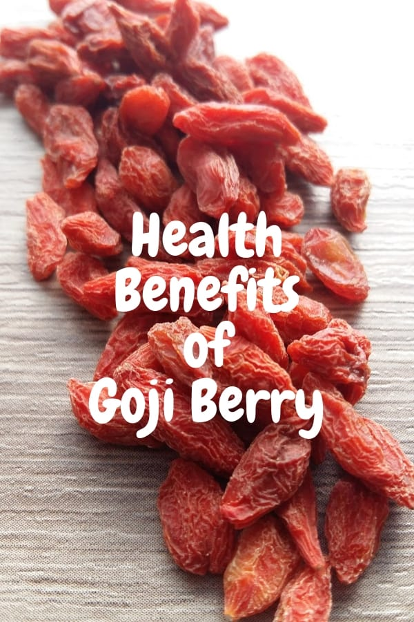 dried goji berries with text overlay health benefits of goji berry