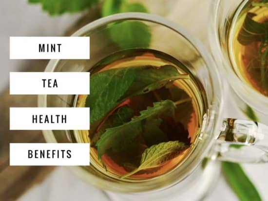 Mint Tea Health Benefits