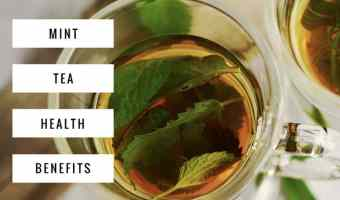 Health Benefits of Mint Tea