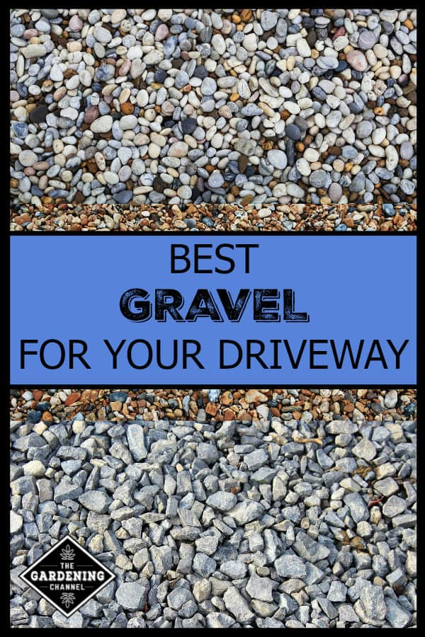 Best Types Of Gravel For Driveways