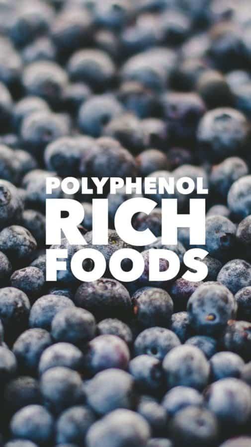 Polyphenol Rich Foods
