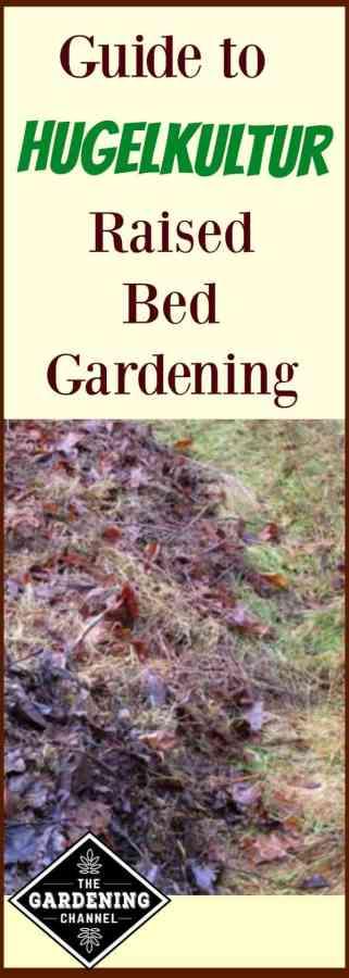 hugelkultur raised bed garden