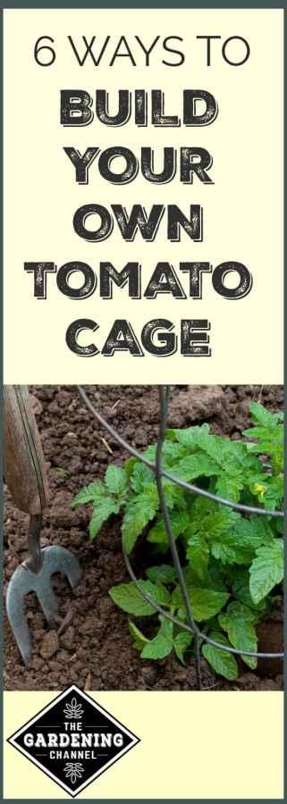 ways to build tomato cage